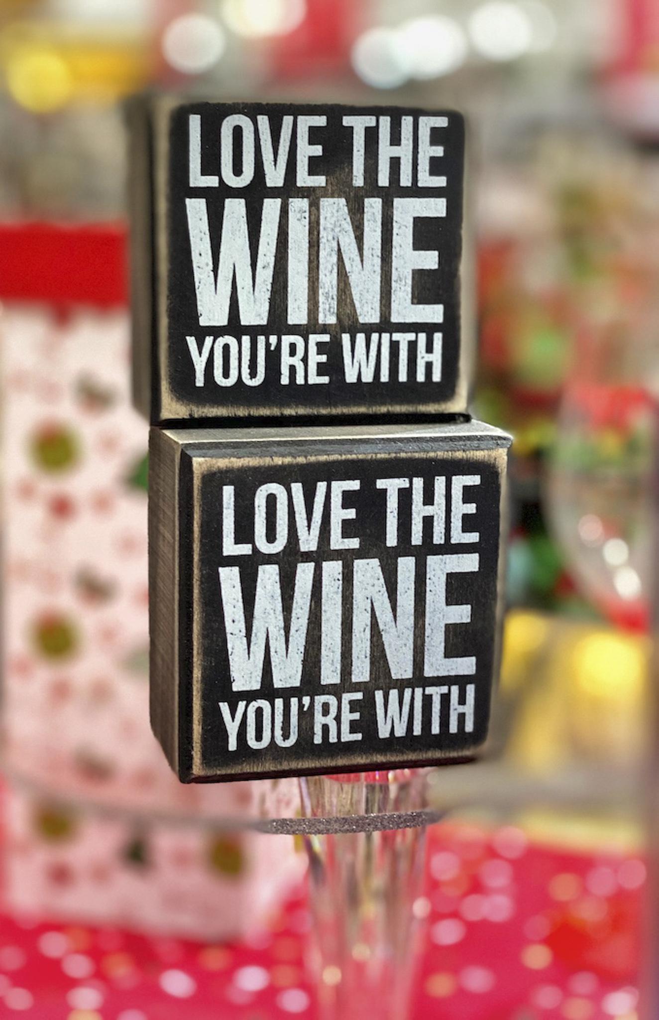 CarolJ Festive Love The Wine You're With